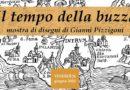 """mostre // """"IL TEMPO DELLA BUZZA"""" mostra di disegni di GIANNI PIZZIGONI… inaugurazione a VERBANIA (Parco Besozzi Benioli) VENERDI' 26 GIUGNO"""